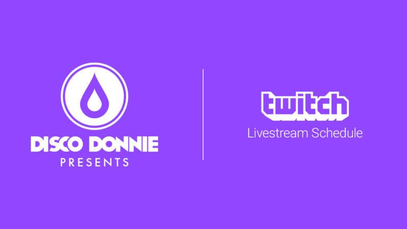 disco donnie presents twitch schedule