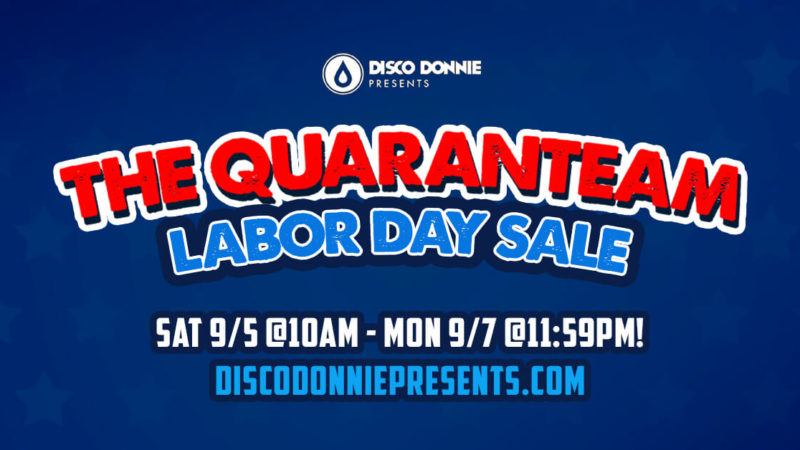 The Quaranteam Labor Day Sale