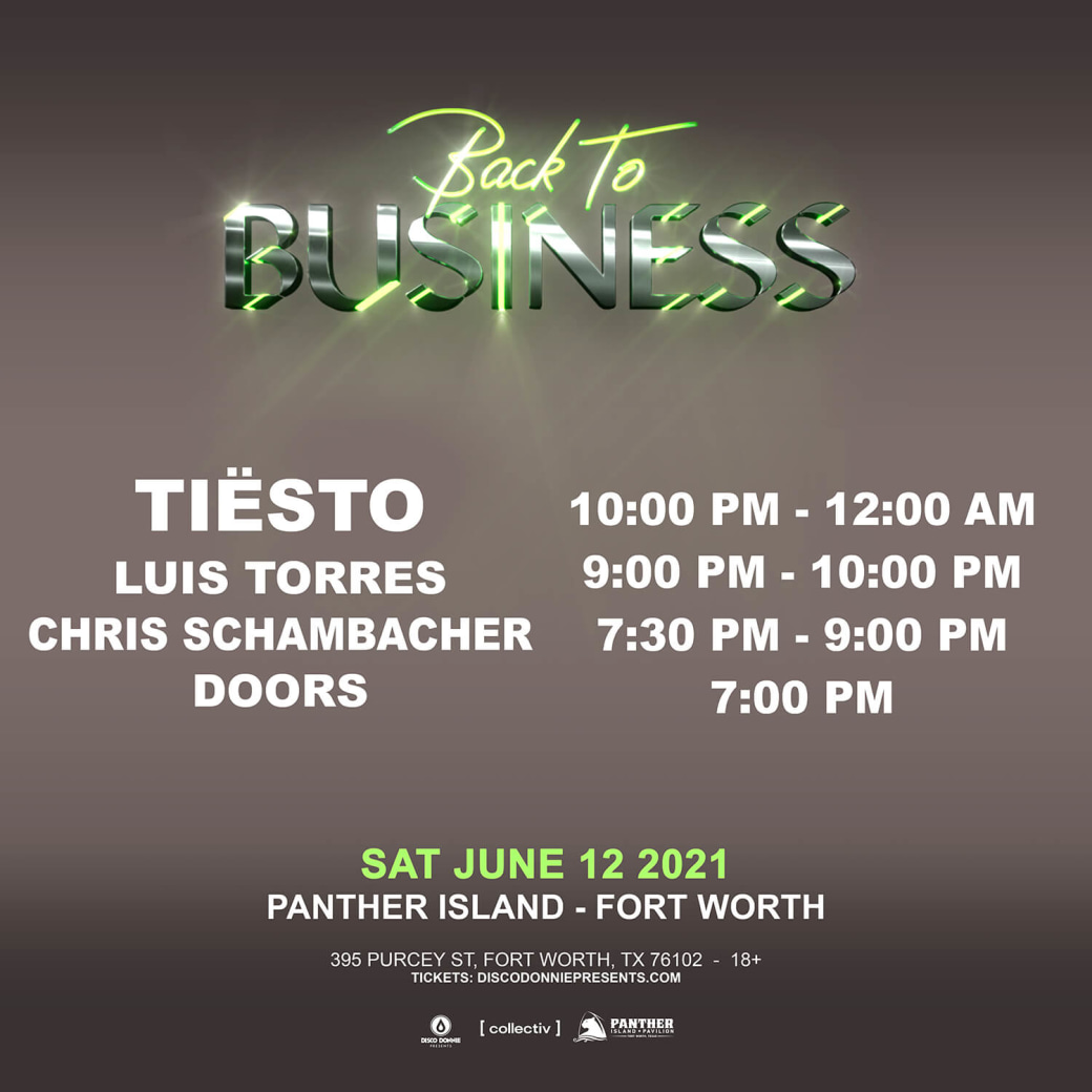 Schedule for Tiësto at Panther Island Pavilion