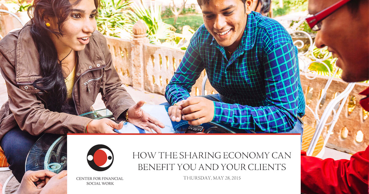 How the Sharing Economy Can Benefit You and Your Clients
