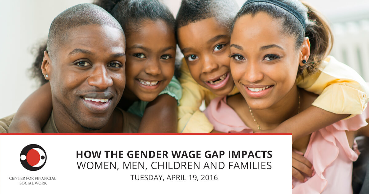 How the Gender Wage Gap Impacts Women Men Children and Families