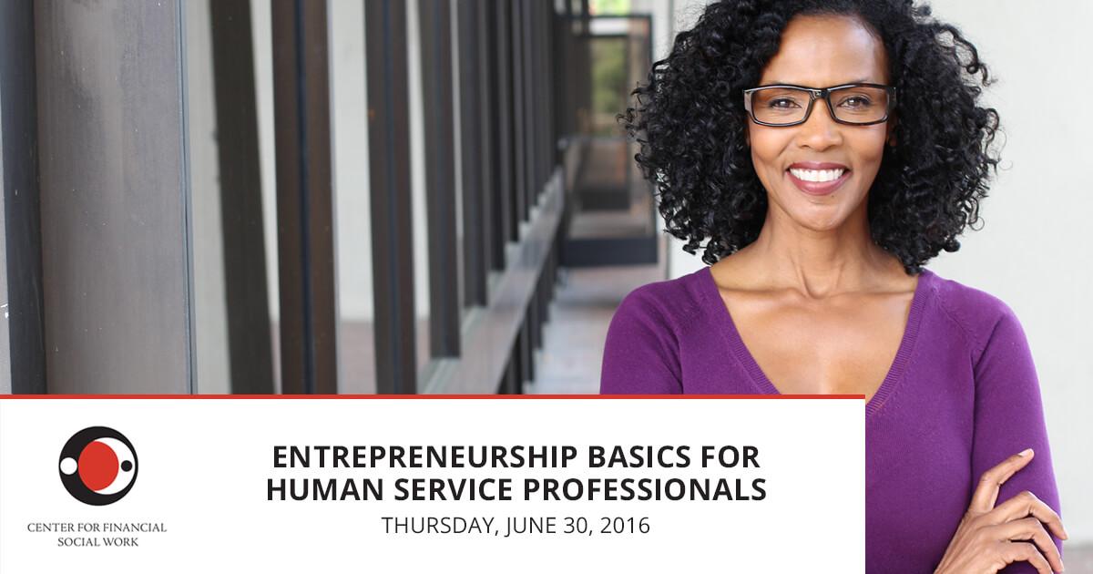 Entrepreneurship Basics For Human Service Professionals