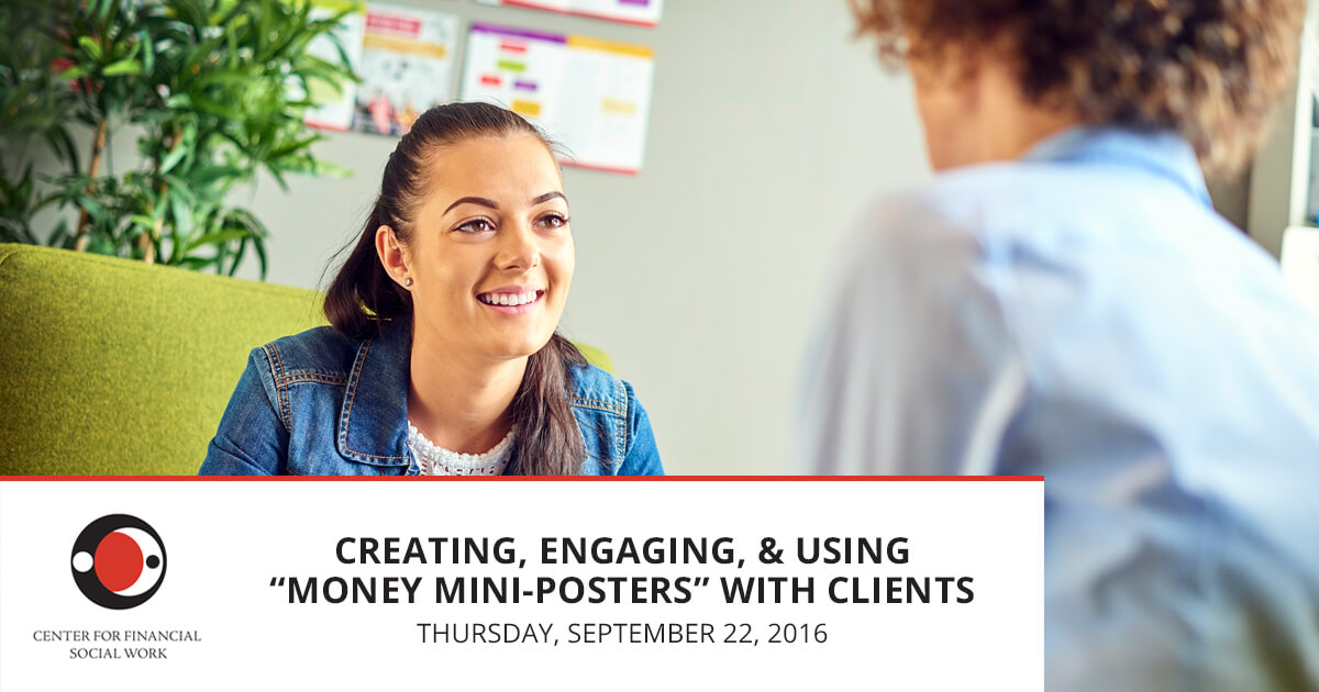 Creating, Engaging and Using Money Mini-Posters With Clients