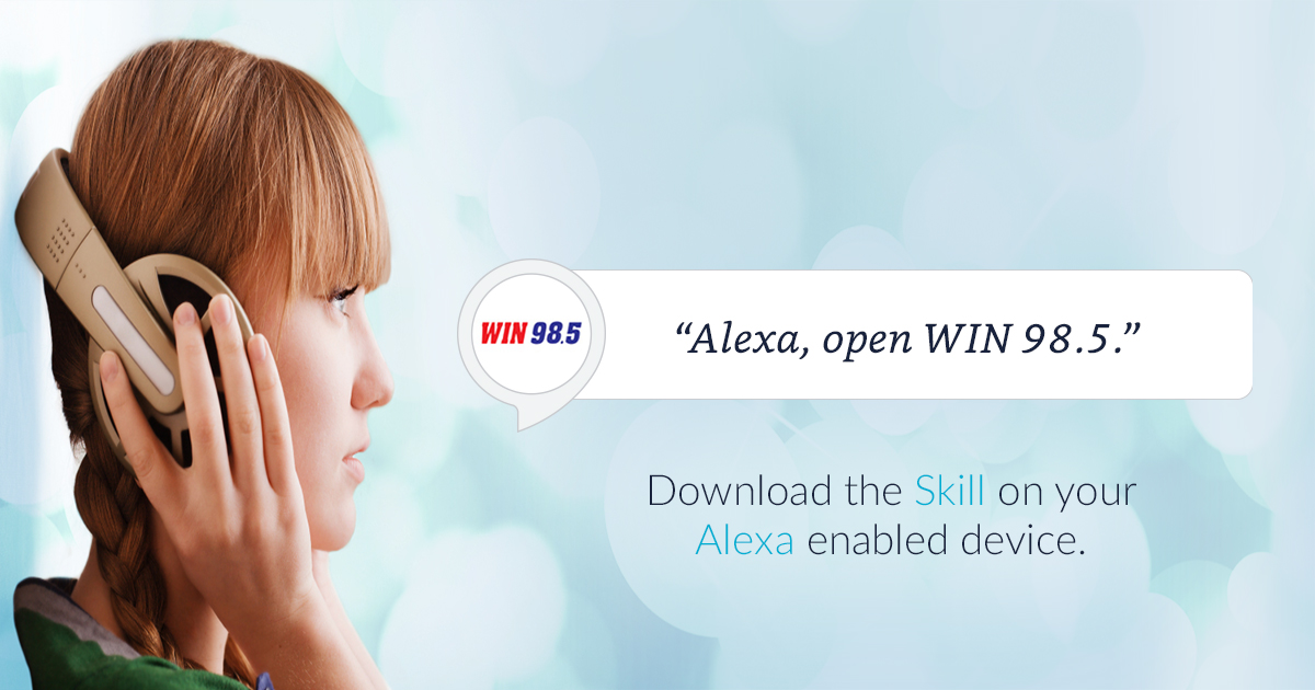 Listen on Your Amazon Alexa Device   WIN 98 5 Your Country