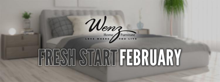 Wenz Furniture Fresh Start February