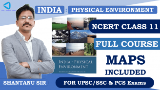 UPSC/SSC/PCS || Geography || NCERT Class 11 || India: Physical Environment