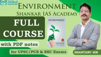 UPSC/SSC/PCS || Environment || Full Course