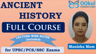 UPSC/PCS/SSC || Ancient History || Full Course
