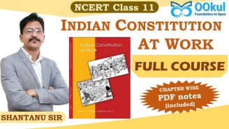 UPSC/SSC/PCS | Polity | NCERT Class 11 | Indian Constitution at Work