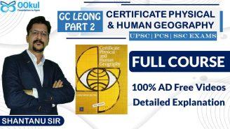 UPSC/SSC/PCS | Geography | GC Leong – Part 2