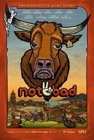 , Video: Not 2 Bad Movie – Full Trail Segment