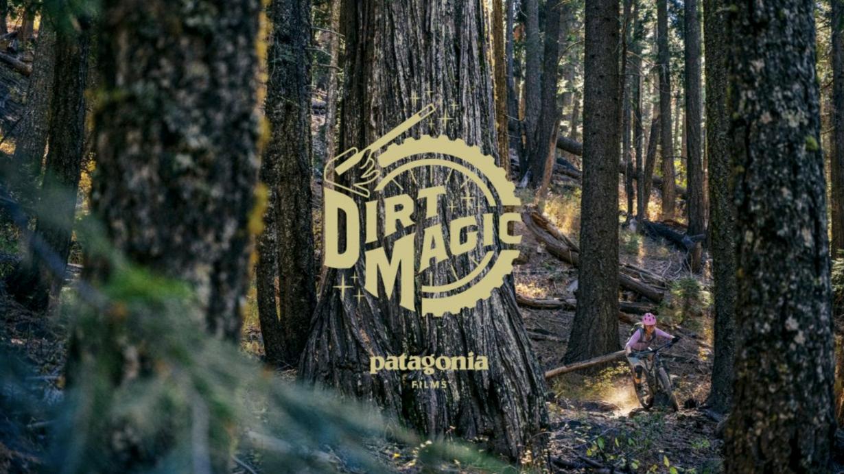 , Video: Patagonia presents – Dirt Magic