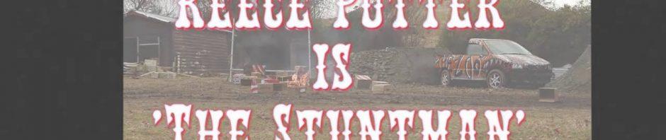 , Reece Potter – The Stuntman