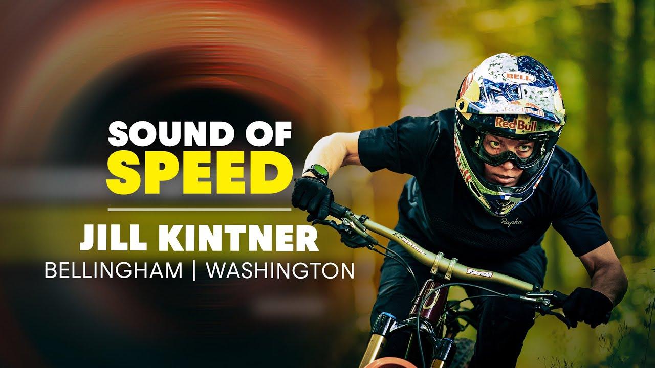 Jill Kintner Sound of Speed Bellingham, Jill Kintner – MTB Raw Sound of Speed