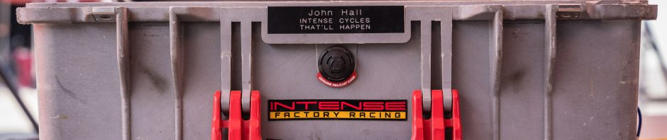 John Hall - Intense Factory Racing Toolbox Tour, John Hall – Intense Factory Racing 2021 Toolbox Tour