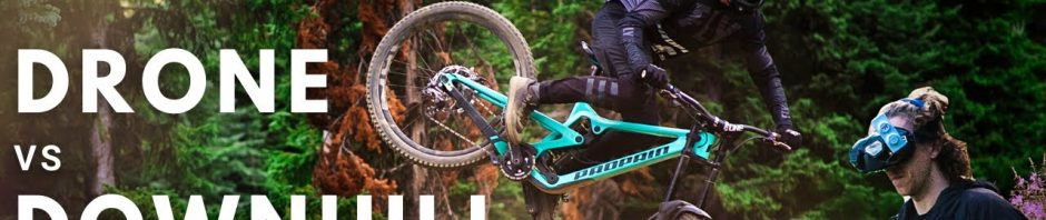 , Remy Metailler – Drone Vs Downhill Bike At Sun Peaks