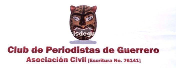 Consultar antes de aprobar reformas a la ley de comunicación social en Guerrero, plantea el Club de Periodistas