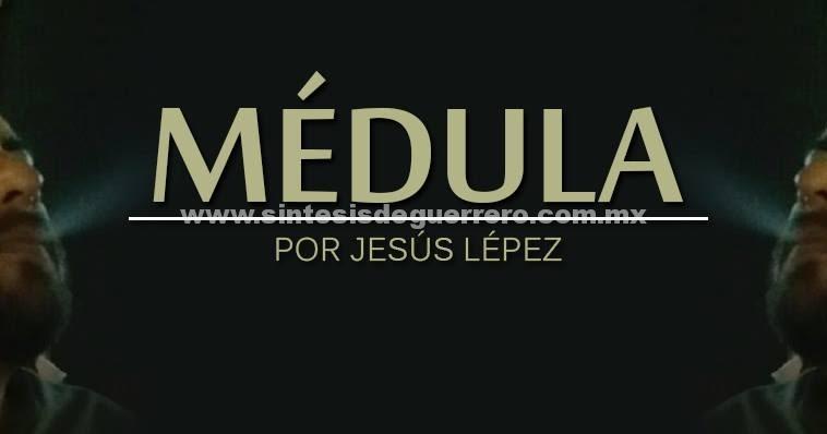 Médula: Crece confianza en Astudillo según consultora que auguró el triunfo de AMLO