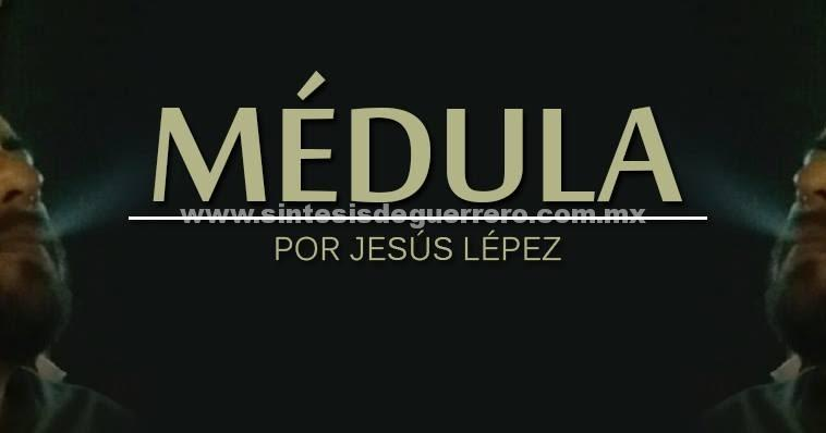 Médula: Preguntan por Pablo en Xaltianguis