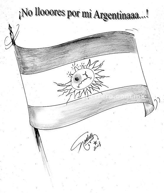 El Cartón de Nacho´s: No llore por mi Argentina…
