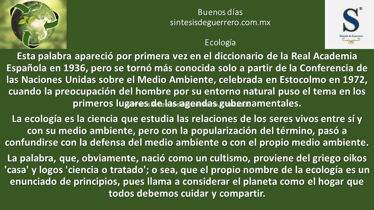Buenos días. Ecología
