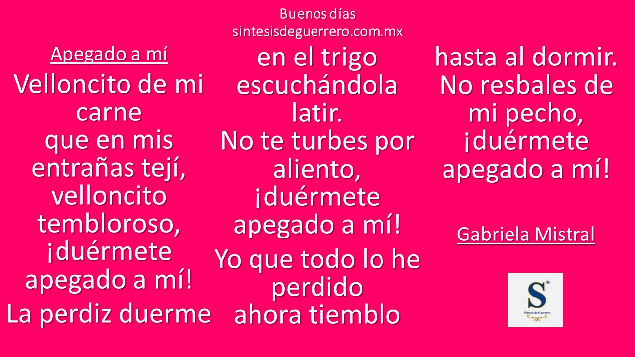 Buenos días. Gabriela Mistral