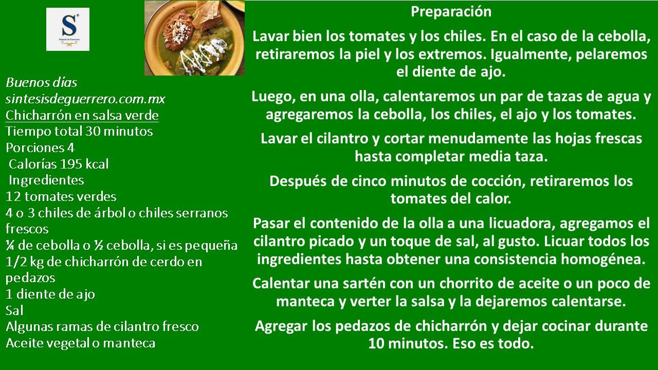 Buenos días. Chicharrón en salsas verde