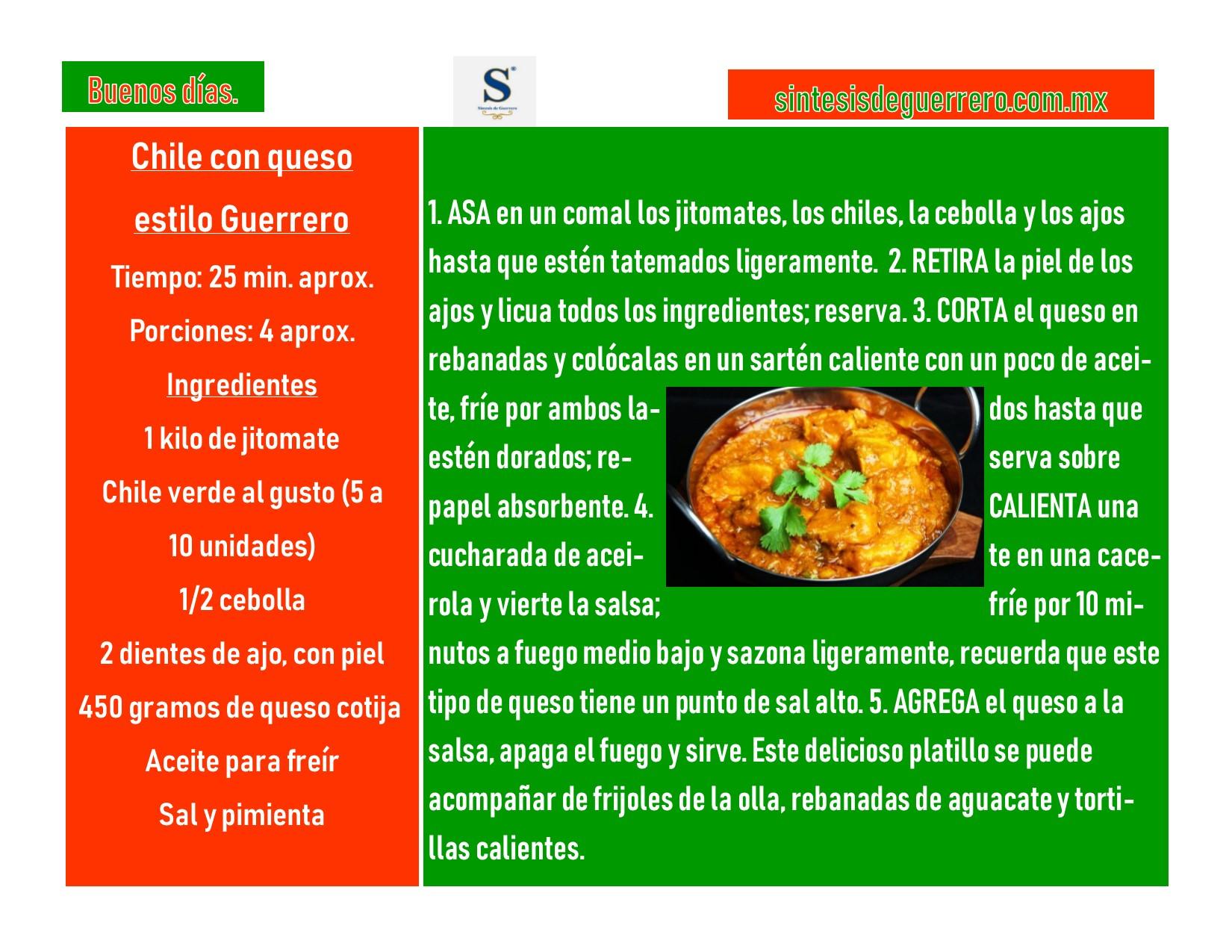 Buenos días. Chile con queso estilo Guerrero