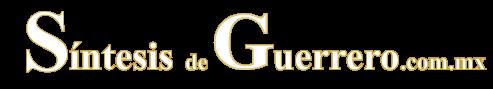 Noticias del Estado de Guerrero | Síntesis de Guerrero