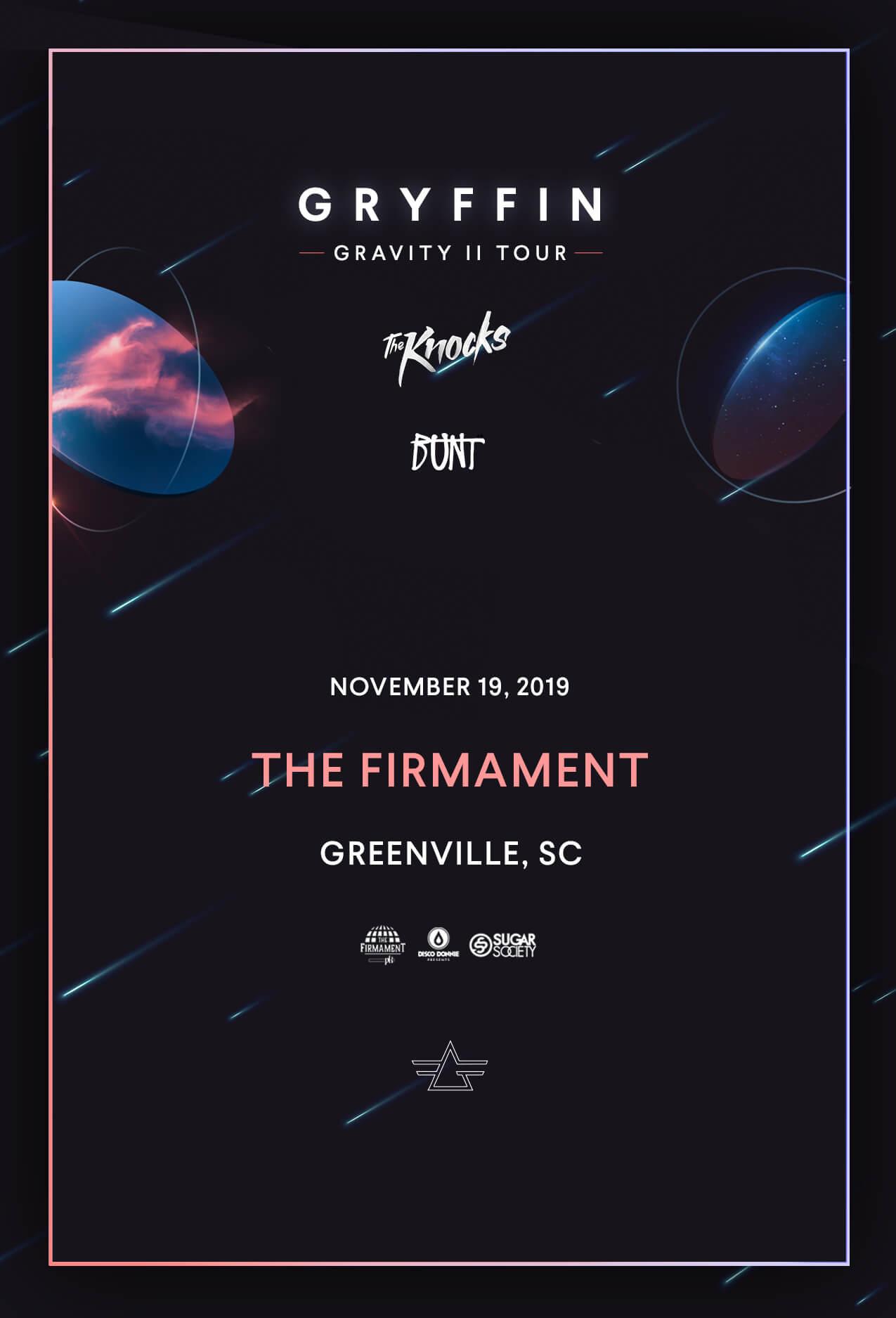 Gryffin, The Knocks, BUNT in Greenville