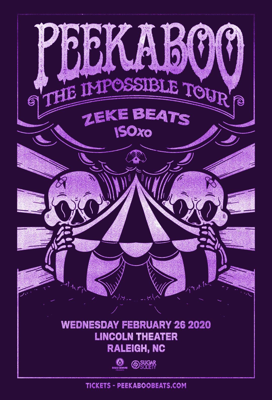Peekaboo, Zeke Beats in Raleigh