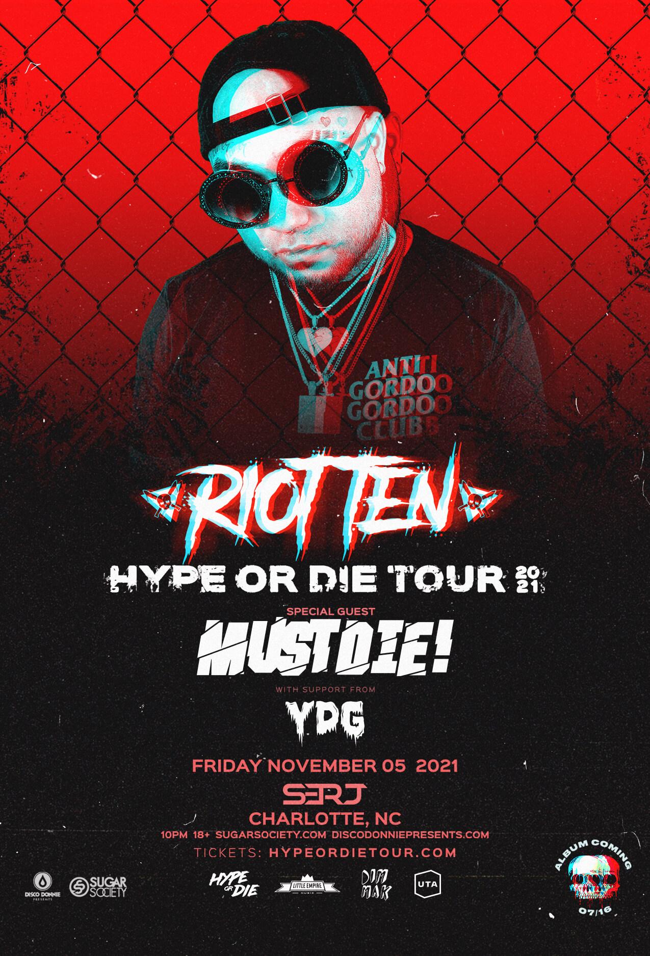 Riot Ten, Must Die!, YDG in Charlotte