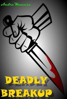 Deadly Breakup PDF