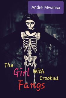 The Girl With Crooked Fangs PDF