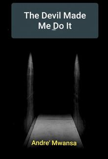 The Devil Made Me Do It PDF