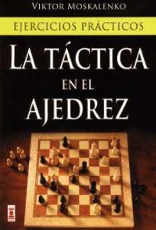 Viktor Moskalenko-La táctica en el ajedrez PDF
