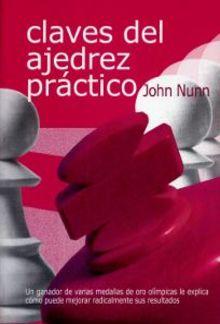 John Nunn-Las claves del Ajedrez práctico PDF