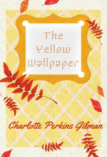 The Yellow Wallpaper Pdf Media365
