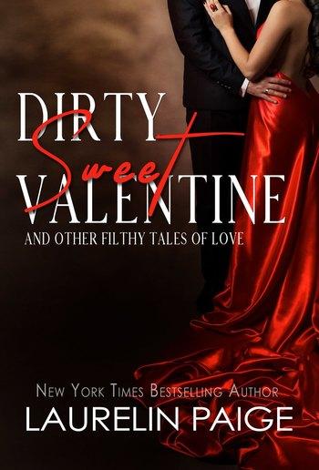 Dirty Sweet Valentine (4 short stories) PDF