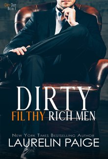 Dirty Filthy Rich Men - Book #1 in Dirty Duet series PDF