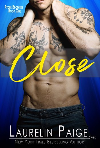 Close - Book #1 in Ryder Brothers series PDF