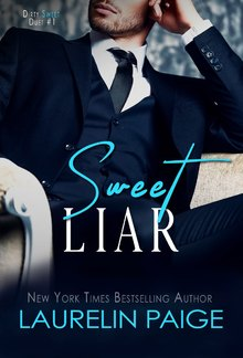 Sweet Liar (Book#1 in Dirty Sweet duet) PDF