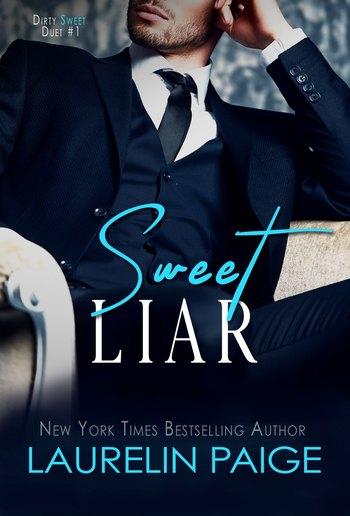 Sweet Liar (Book#1 in Dirty Sweet duet) PDF