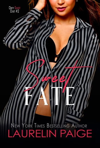 Sweet Fate (Book #2 in Dirty Sweet duet) PDF