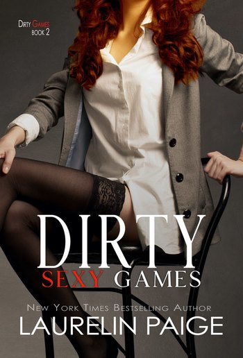 Dirty Sexy Games - Book #2 in Dirty Games series PDF