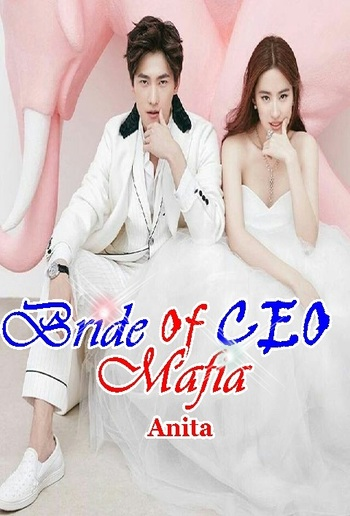 Bride of CEO Mafia part 1 PDF