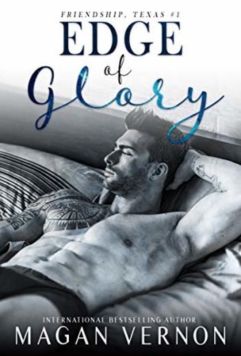 Edge of Glory (Book #1 in Friendship Texas series) PDF