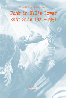 Punk in NYC's Lower East Side 1981-1991 PDF