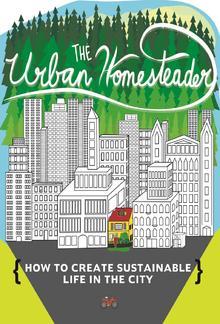 The Urban Homesteader PDF