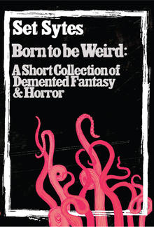 Born to Be Weird PDF